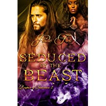 Seduced by the Beast (Beastmen of Shadowmere Book 2)