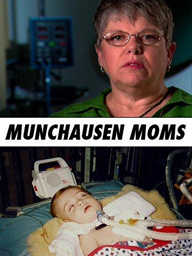 Munchausen Moms ()