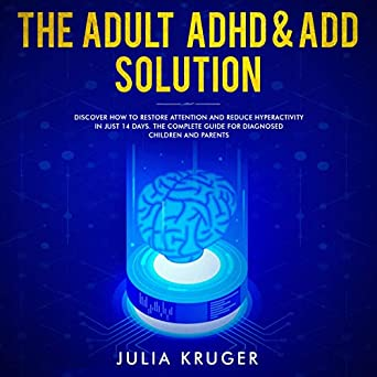 Just How Common Is Adhd Really New >> The Adult Adhd Add Solution Discover How To Restore
