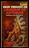 Legions of Antares (Dray Prescot #25)