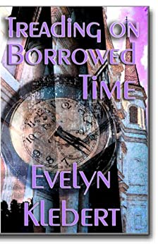 Treading on Borrowed Time by [Klebert, Evelyn]