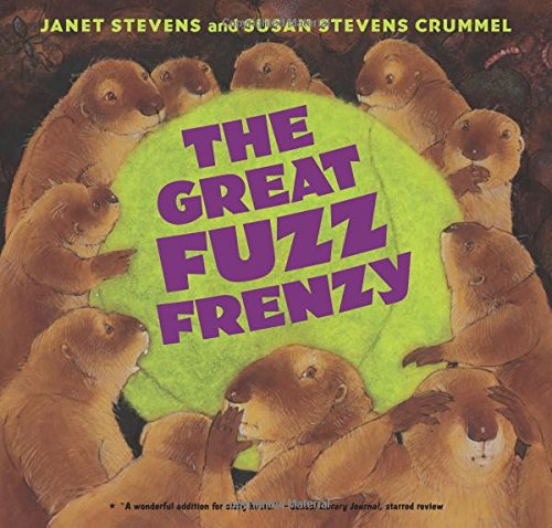 The Great Fuzz Frenzy: Stevens, Janet, Crummel, Susan Stevens ...