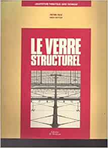 le verre structurel architecture the matique french. Black Bedroom Furniture Sets. Home Design Ideas