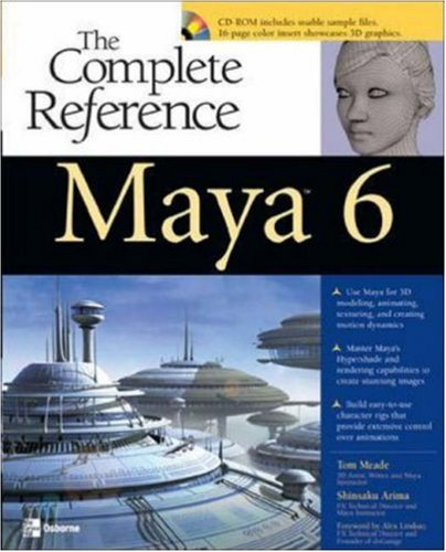 Maya 6: The Complete Reference