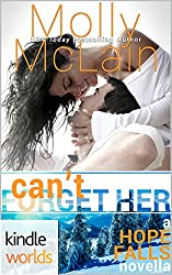 Hope Falls: Can't Forget Her (Kindle Worlds Novella)