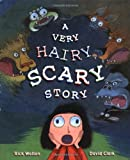 A Very Hairy Scary Story, Rick Walton, 0399238581