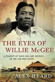 The Eyes of Willie McGee, Alex Heard, 0061284157
