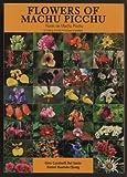 img - for Flowers of Machu Picchu / Flores de Machu Picchu book / textbook / text book