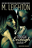 "Tough Enough (""Tall, Dark, and Dangerous"")"