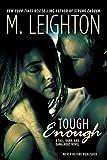 """Tough Enough (""""Tall, Dark, and Dangerous"""" Book 2)"""