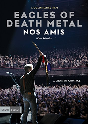 Eagles Of Death Metal: Nos Amis (Our Friends) (DVD)