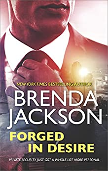 Forged in Desire (The Protectors) by [Jackson, Brenda]