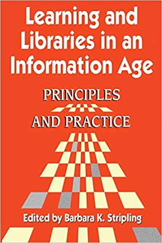 Principles and Practice Learning and Libraries in an Information Age