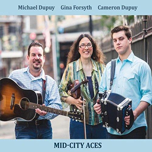 Michael Dupuy, Gina Forsyth, Cameron Dupuy: Mid-City - International Cameron