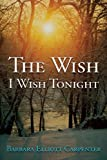 The Wish I Wish Tonight