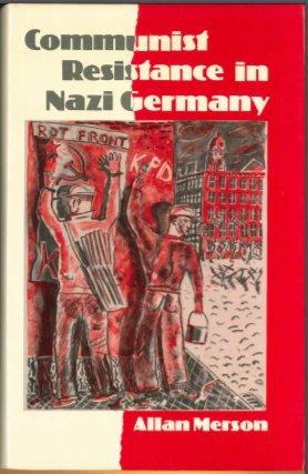 Communist Resistance in Nazi Germany