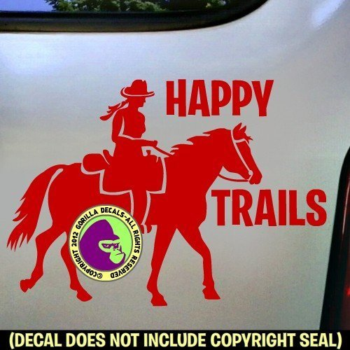 HAPPY TRAILS Trail Rider Vinyl Decal Sticker D