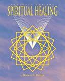 Spiritual Healing: Expanded Edition