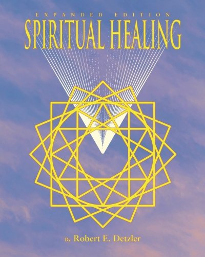 (Spiritual Healing: Expanded Edition)