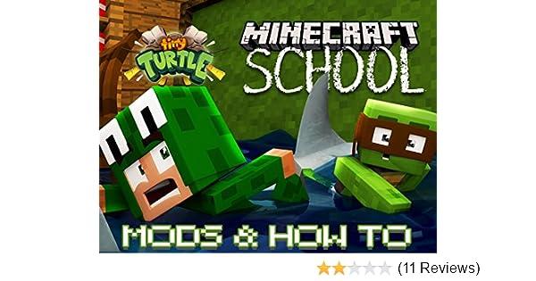 Amazon com: Watch Tiny Turtle: Minecraft School - Mods & How