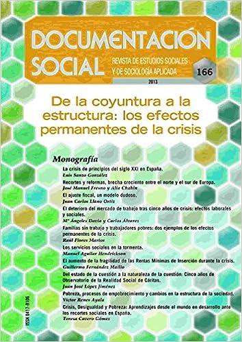 De la coyuntura a la estructura: los efectos permanentes de la crisis Documentación Social: Amazon.es: VV.AA., Lorenzo, Francisco: Libros