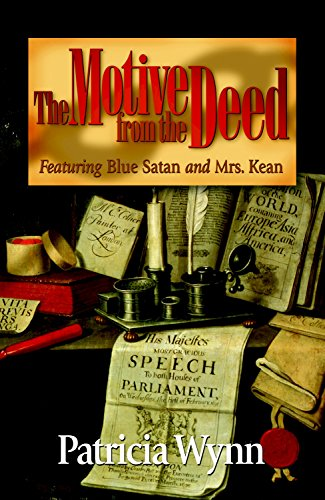 The Motive from the Deed (Blue Satan Historical Mystery Series Book 3)