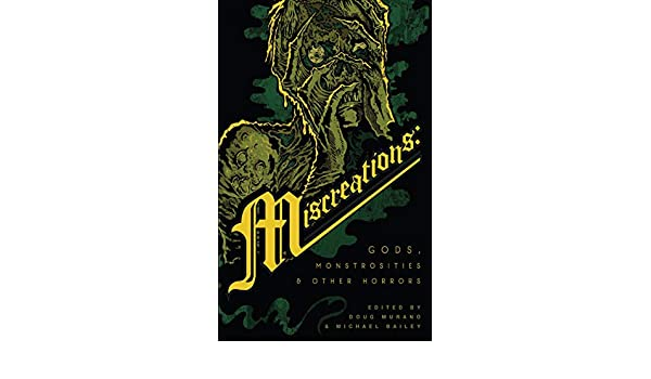 Amazon.com: Miscreations: Gods, Monstrosities & Other ...
