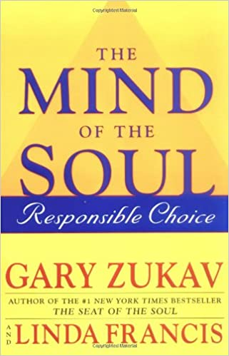 Mind of the Soul, The: Responsible Choice