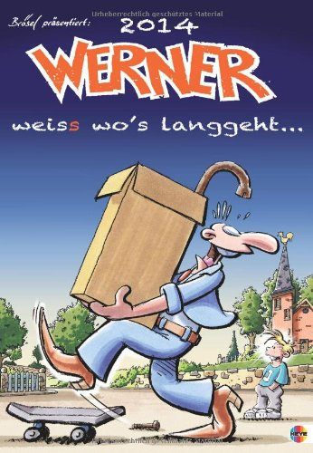 Werner Kalender 2014 Kalender – 22. April 2013 Heye Rötger Feldmann Heye in Kalenderverlag KVH 3840120586