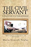 img - for The Civil Servant: A Personal Story of an American Immigrant book / textbook / text book