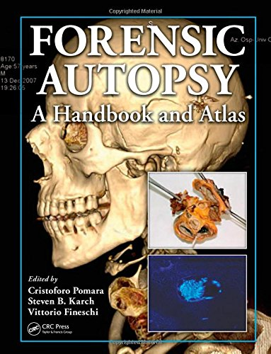 Forensic Autopsy: A Handbook and Atlas