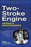 Two-Stroke Engine Repair and Maintenance (Mechanical Engineering)