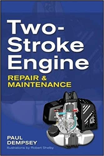 Two stroke engine repair and maintenance paul dempsey two stroke engine repair and maintenance paul dempsey 9780071625395 amazon books fandeluxe Choice Image