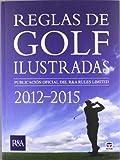 img - for Reglas de golf ilustradas 2012-2015 book / textbook / text book