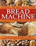Getting the Best from your Bread Machine, Jennie Shapter, 1780191332