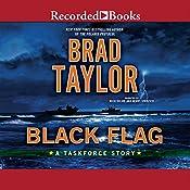 Black Flag: A Taskforce Story | Brad Taylor