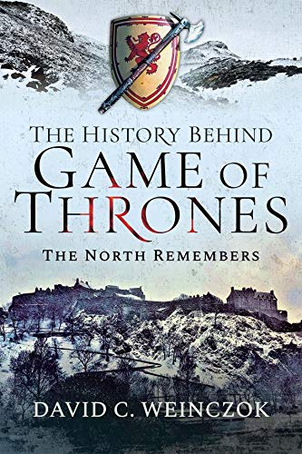 The History Behind Game of Thrones: The North Remembers (Best Scottish Castles To Visit)