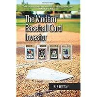 The Modern Baseball Card Investor