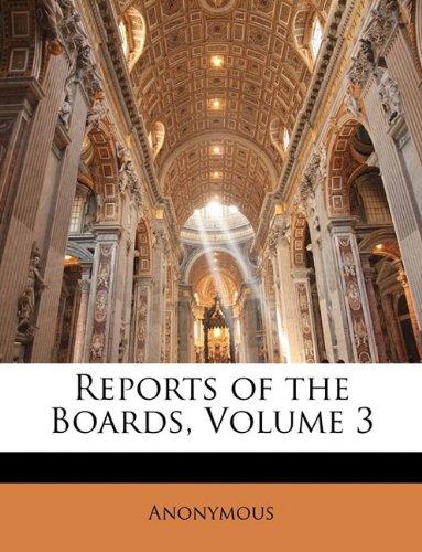Reports of the Boards, Volume 3 pdf epub