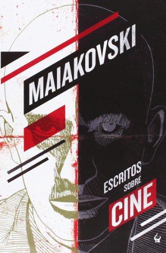 Descargar Libro Escritos Sobre Cine ) Vladímir Maiakovski