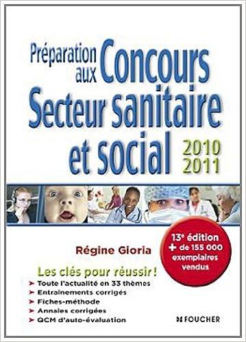 Lire Préparation aux concours secteur sanitaire et social 2010-2011. 13e édition pdf, epub