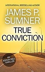 True Conviction - Adrian Hell #1 (Adrian Hell Series)