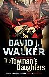 The Towman's Daughters, David J. Walker, 0727880667