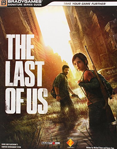 The Last of Us Signature Series Strategy Guide (Signature Series Guides) (The Last Of Us Limited Edition Strategy Guide)
