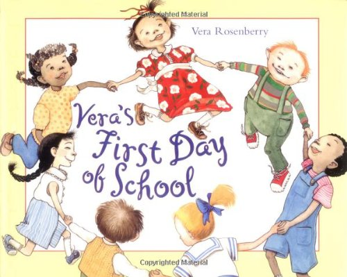 Vera's First Day of School (Henry Holt Young Readers)