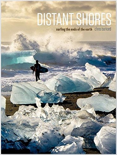 Distant Shores: Surfing The Ends Of The Earth - Shore End