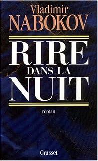 Rire dans la nuit : roman, Nabokov, Vladimir
