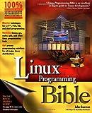 Linux Programming Bible, John Goerzen, 0764546570