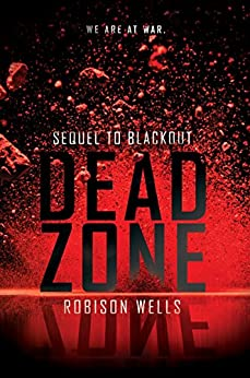 Dead Zone (Blackout) by [Wells, Robison]