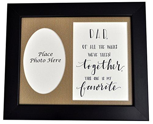 Dad of Bride Picture Frame, Dad of All the Walks We've Taken Together, Father Daughter Wedding Gift, Choose Your Frame and Mat Color - Black Frame/Burlap Mat
